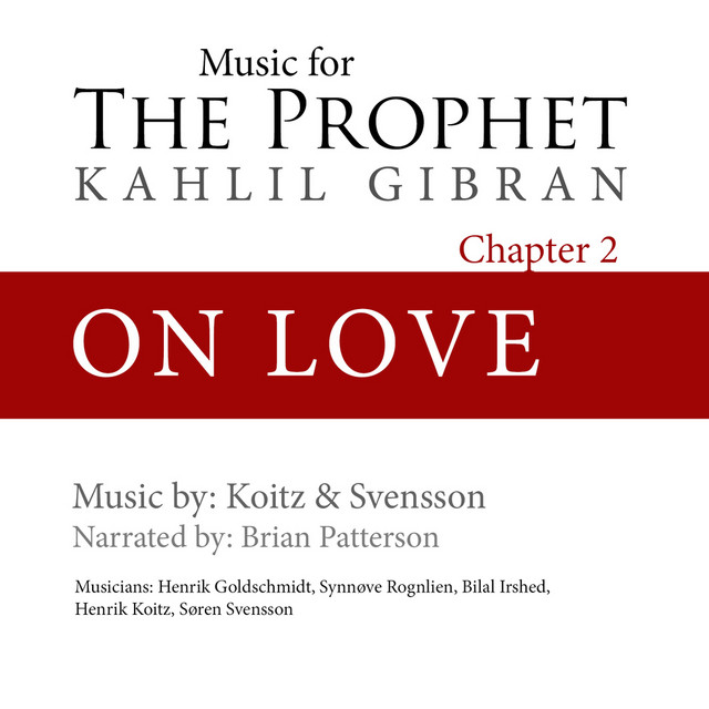 The Prophet On Love
