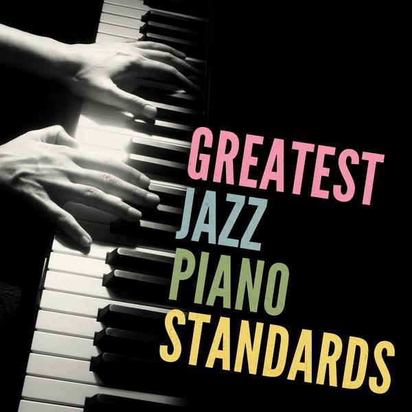 Greatest Jazz Piano Standards