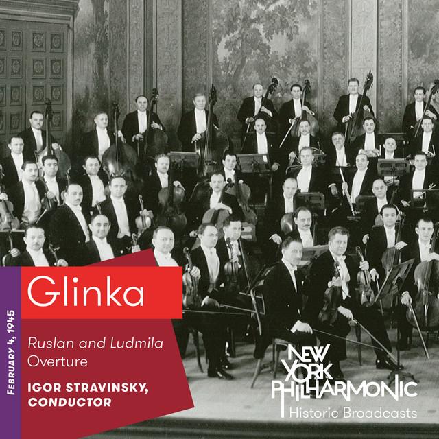 Glinka: Ruslan and Ludmila Overture (Recorded 1945)
