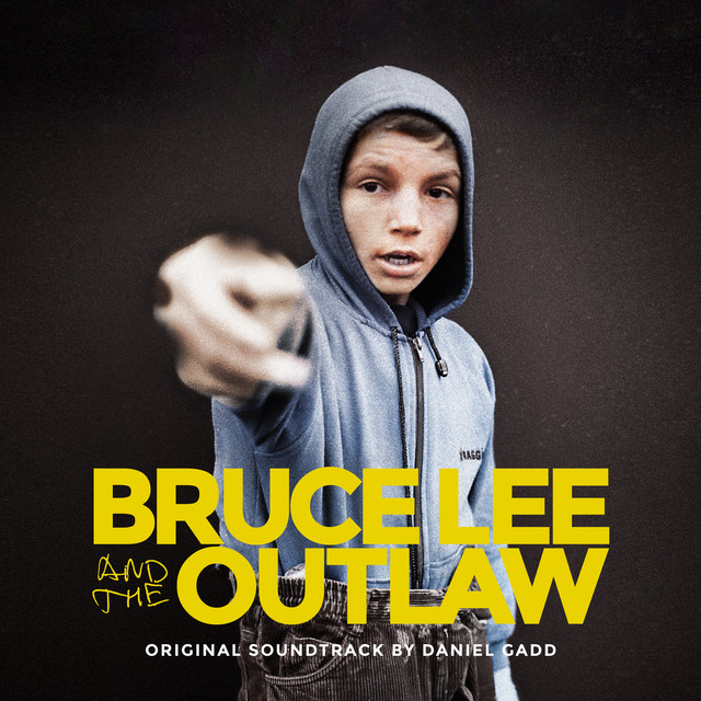 Bruce Lee and the Outlaw (Original Motion Picture Soundtrack)