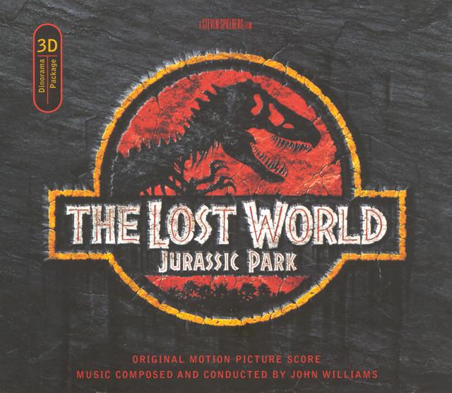 The Lost World: Jurassic Park (Original Motion Picture Score) - Official Soundtrack