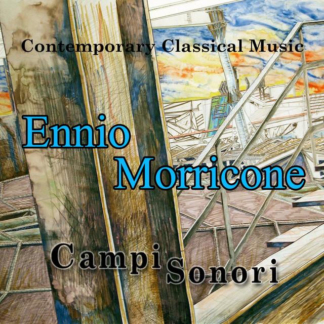 Ennio Morricone: Campi Sonori (Contemporary classical music)