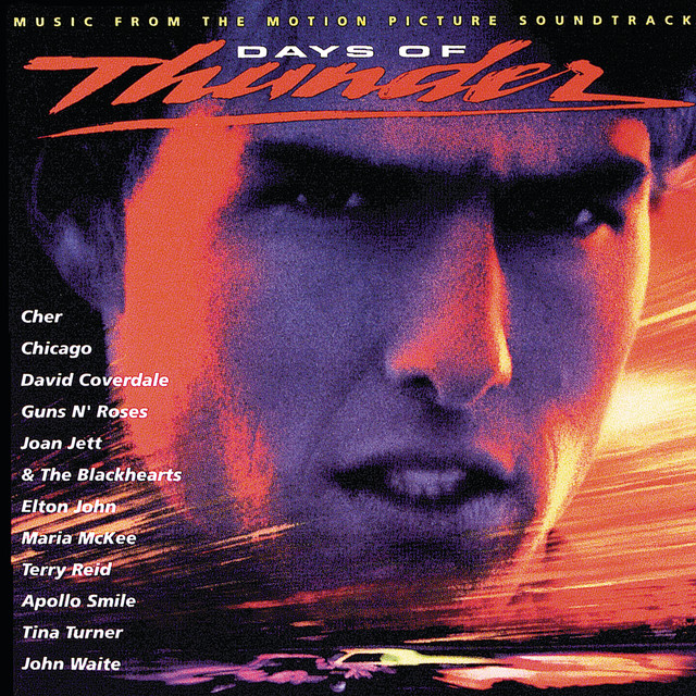 Days Of Thunder (Music From The Motion Picture Soundtrack) - Official Soundtrack