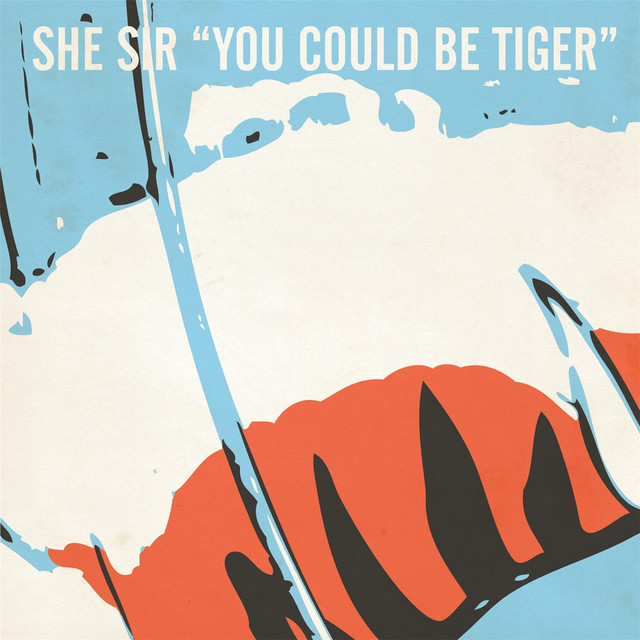 You Could Be Tiger