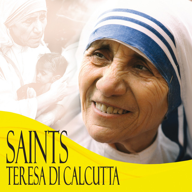 Saints Teresa di Calcutta