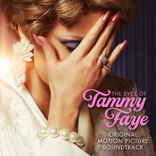 The Eyes of Tammy Faye (Original Motion Picture Soundtrack)
