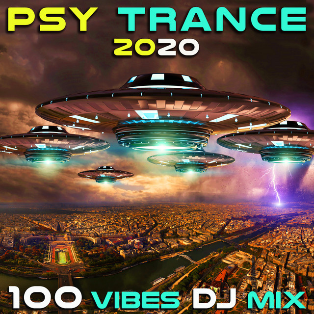 Psy Trance 2020 100 Vibes DJ Mix