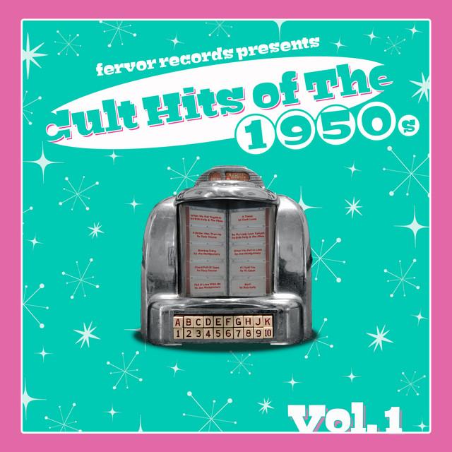 Cult Hits of the 1950's, Vol. 1