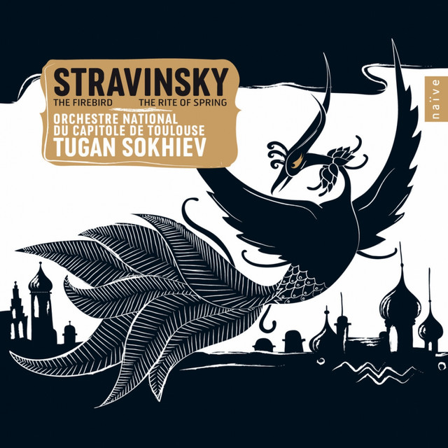 Stravinsky: The Firebird & The Rite of Spring