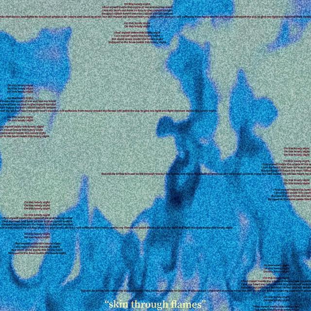 Skin Through Flames