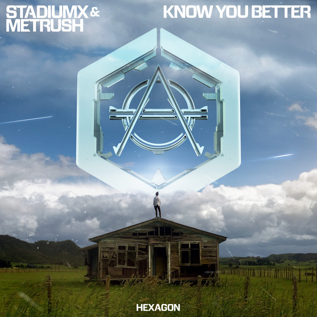 Stadiumx & Metrush - Know You Better
