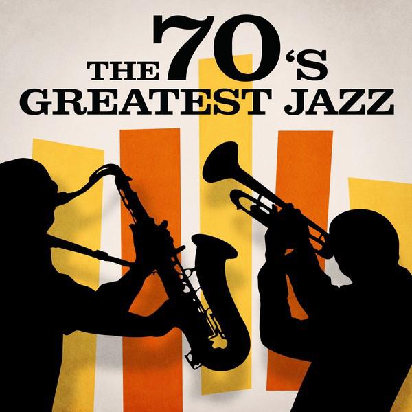 The 70's Greatest Jazz