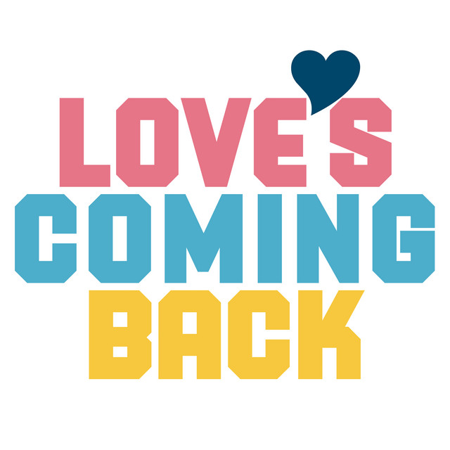 Love's Coming Back
