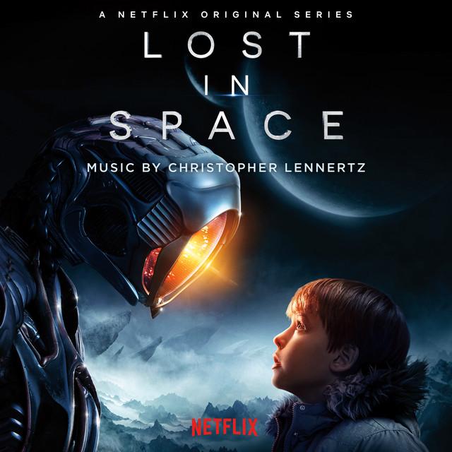 Lost in Space (Original Series Soundtrack) – Christopher Lennertz