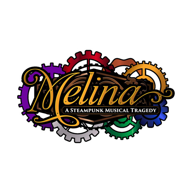 Melina: A Steampunk Musical Tragedy (Theatrical Demo Soundtrack)