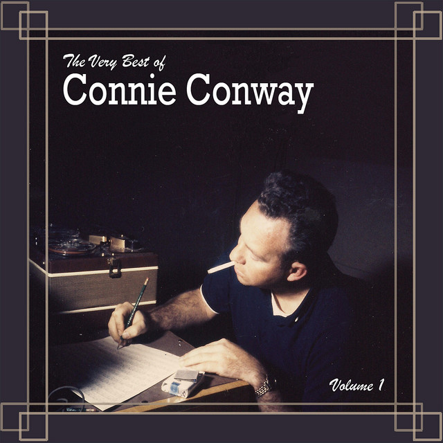 The Very Best Of Connie Conway, Vol. 1