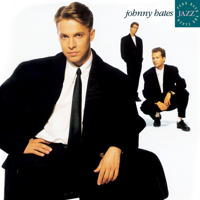 Johnny Hates Jazz <span>Turn back the clock</span>