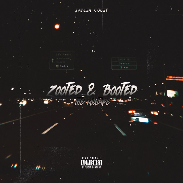 Zooted & Booted: The Mixtape