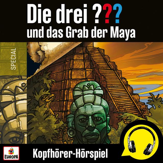und das Grab der Maya (Kopfhörer-Hörspiel) Cover