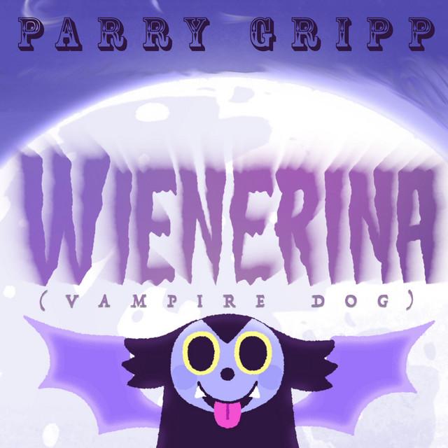 Wienerina (Vampire Dog) by Parry Gripp