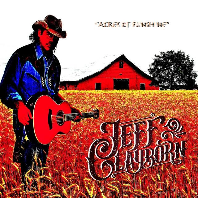 Acres of Sunshine-Jeff Clayborn