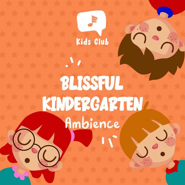 Blissful Kindergarten Ambience