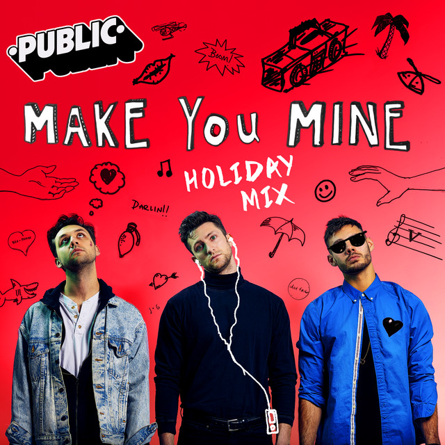 Make You Mine (Holiday Mix)