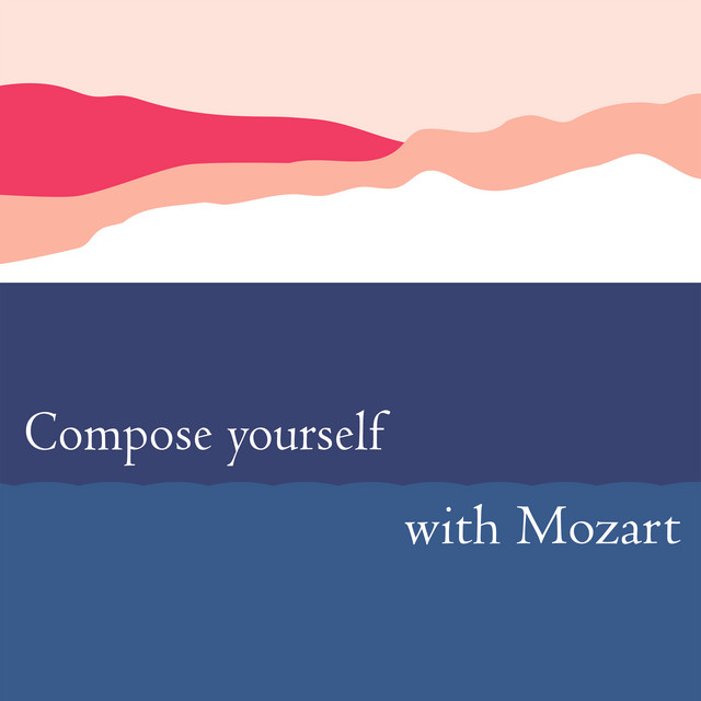 Compose Yourself with Mozart
