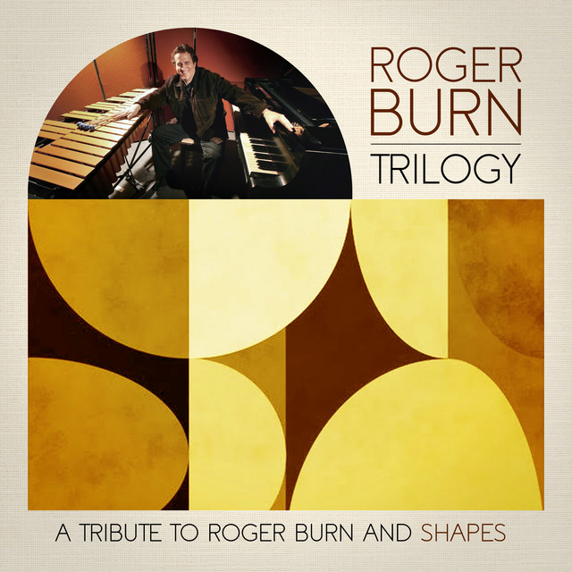 Trilogy (a Tribute to Roger Burn and Shapes)