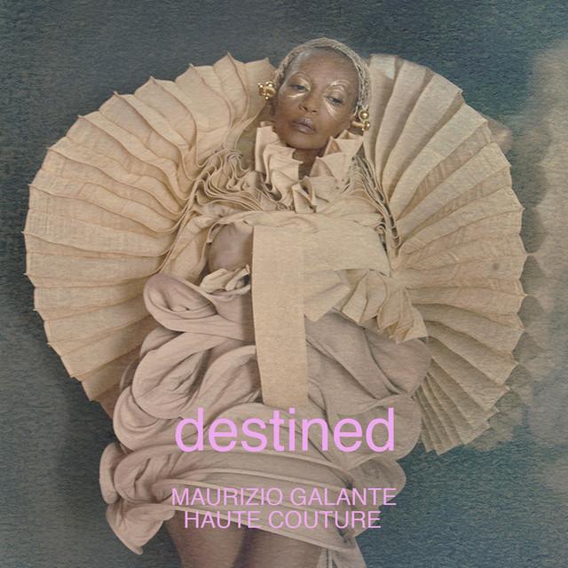 Destined (Maurizio Galante Haute Couture 2021)