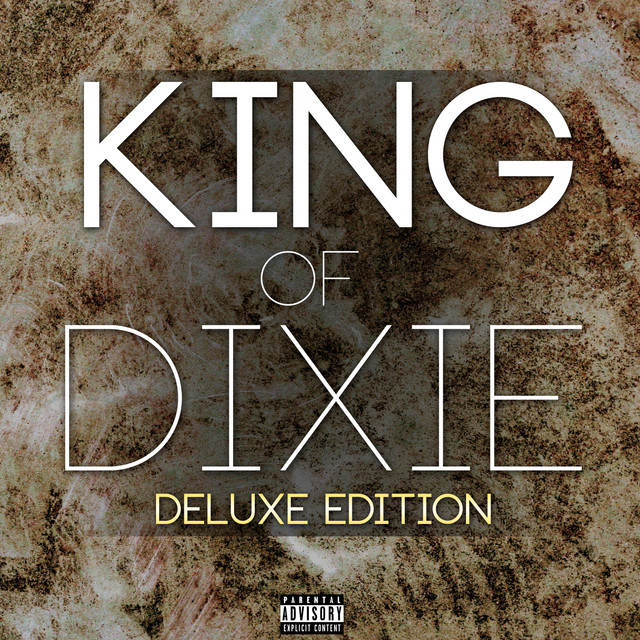 King Of Dixie (Deluxe Edition) By Instrumental Hip Hop