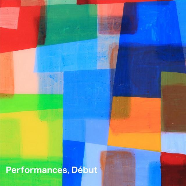 Performances, Début