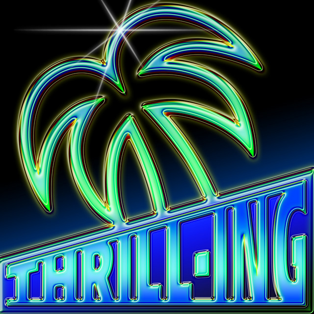 An illustrated album cover depicting the outline of a four-leaf palm tree on top of a textbox. Inside the textbox is text reading 'Thrilling'. This text increases in size the closer it gets to the right edge of the cover. There is a chromatic effect over the outline and text.