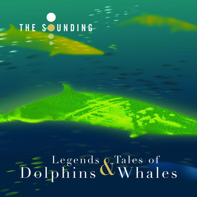Legends & Tales of Dolphins & Whales