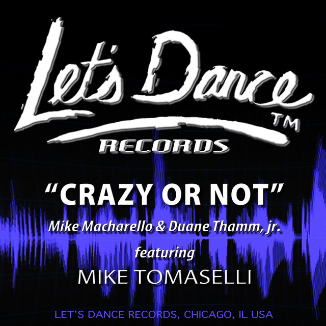 Artwork for Crazy or Not - Vocal Version by Mike Macharello