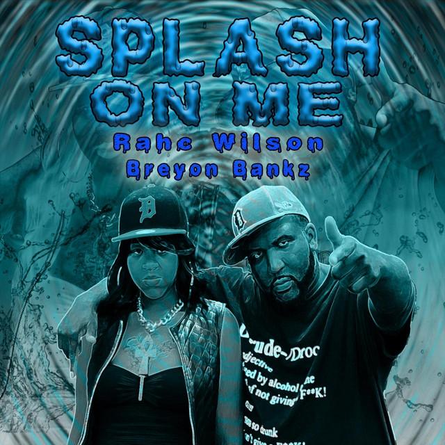 Splash on Me
