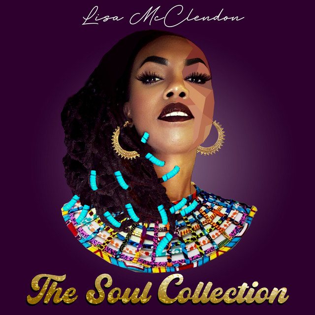 Lisa McClendon the Soul Collection