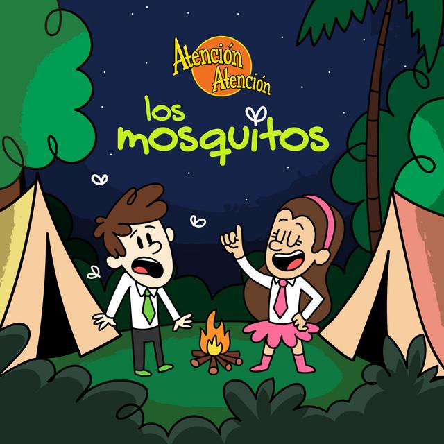 Los Mosquitos by Atención Atención
