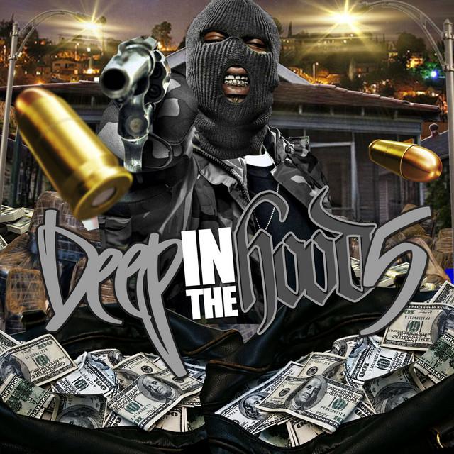 Deep in the Hood 5
