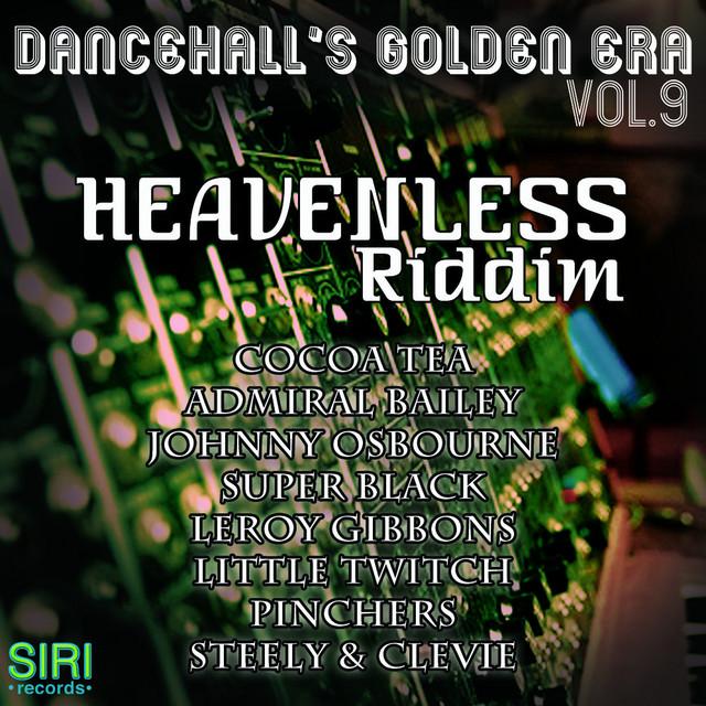 Dancehall's Golden Era Vol.9 - Heavenless Riddim