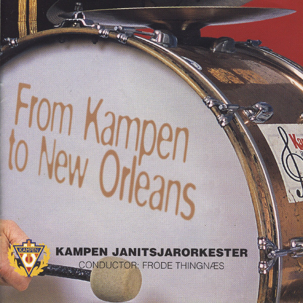 From Kampen To New Orleans