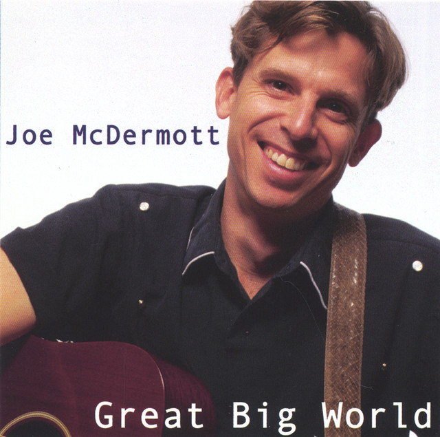 Great Big World by Joe McDermott