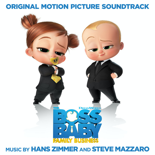 The Boss Baby: Family Business (Original Motion Picture Soundtrack)