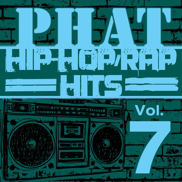 Phat Hip-Hop/Rap Hits, Vol. 7