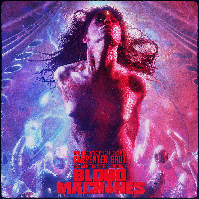 Blood Machines - Original Motion Picture Soundtrack