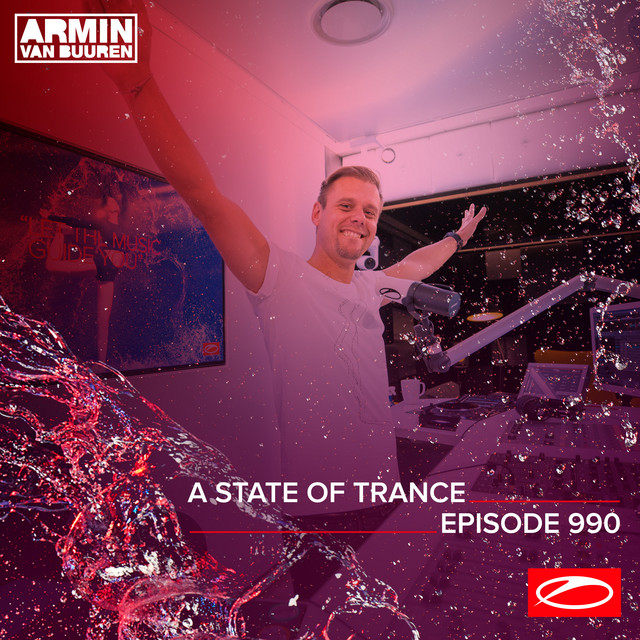 ASOT 990 - A State Of Trance Episode 990 (Including A State Of Trance Classics - Mix 016: Roman Messer)