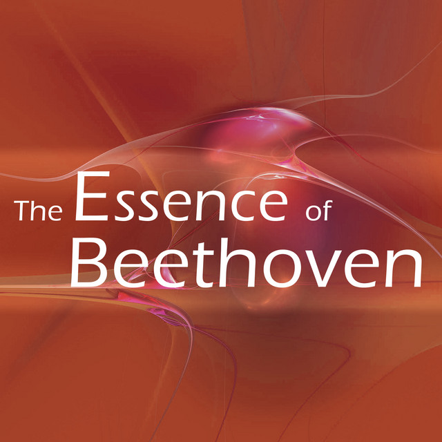 The Essence of Beethoven