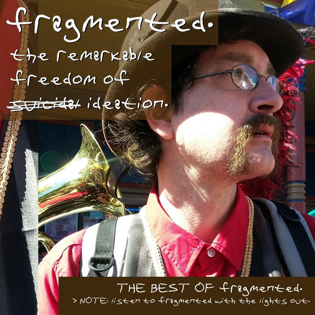 The Remarkable Freedom of Ideation: The Best of Fragmented