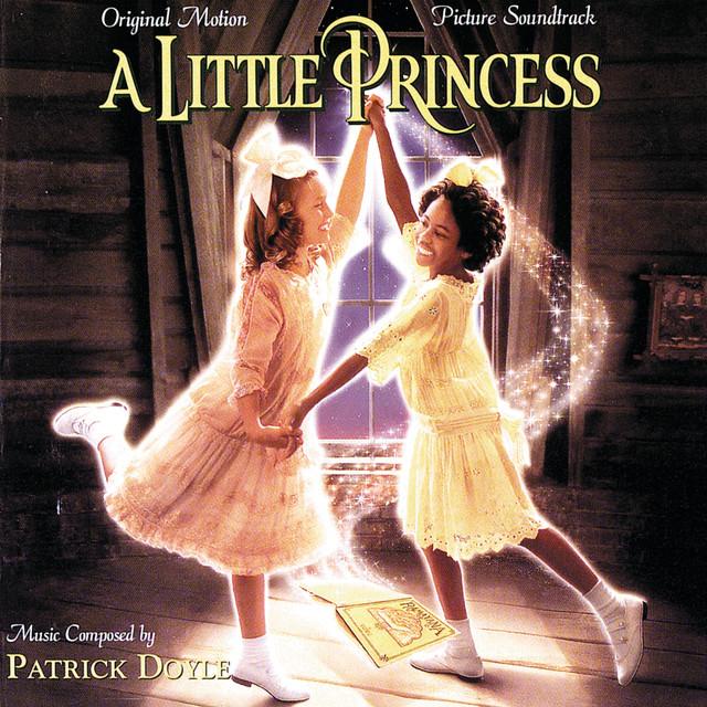 A Little Princess (Original Motion Picture Soundtrack) - Official Soundtrack