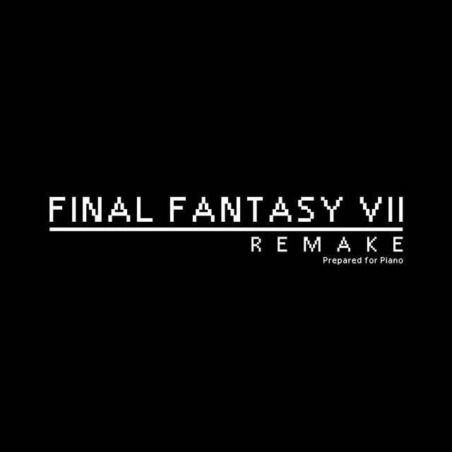Final Fantasy VII Remake, Prepared for Piano